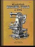 Illustrated Machine Tools of 1885, F. R. Hutton, 0917914007