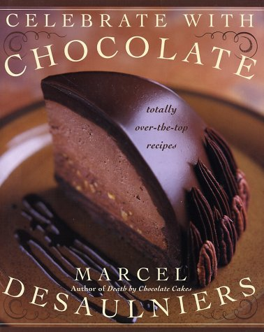 Chocolate Passion Recipes And Inspiration From The