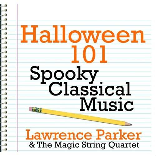 Halloween 101 - Spooky Classical Music