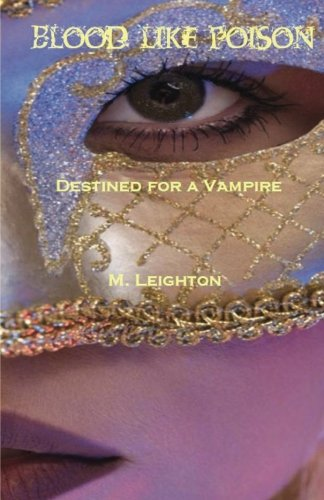 Blood Like Poison: Destined for a Vampire