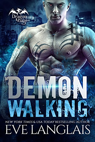 Demon Walking (Dragon Point Book 6) ()