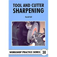 Tool & Cutter Sharpening (Workshop Practice)