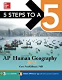 5 Steps to a 5 AP Human Geography 2016 (5 Steps to a 5 on the Advanced Placement Examinations Series)