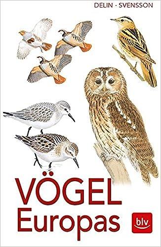 Vögel Europas: Alle Arten, 1800 Farbzeichnungen, 460 ...