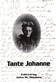 Tante Johanne, John W. Nielsen, Luther College, Decorah, Iowa J. R. Christianson, 0930697014