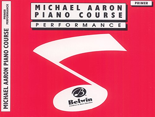 Michael Aaron Piano Course Performance: - Aaron Primer Piano Course