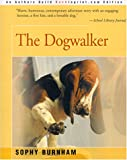 The Dogwalker, Sophy Burnham, 0595129390
