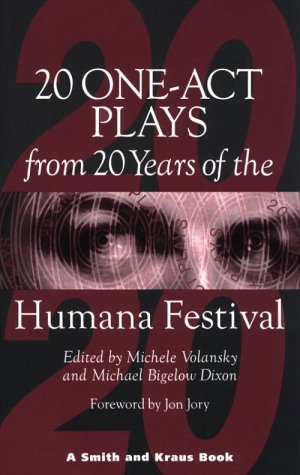 Twenty One-Act Plays from Twenty Years of the Humana Festival: 1975-1995 (Contemporary Playwrights Series)