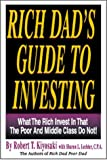 Rich Dad's Guide to Investing, Robert T. Kiyosaki and Sharon L. Lechter, 0964385635