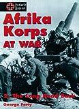 Afrika Korps at War, George Forty, 1550680927