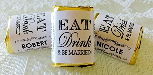 - 300 Personalized EAT Drink & BE MARRIED! WEDDING CANDY WRAPPERS/Stickers/Labels for any party or event (Make your own chocolate favors using your HERSHEY NUGGETS) by Party Favors Galore