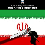 A Macat Analysis of Hamid Dabashi's Iran: A People Interrupted | Bryan R. Gibson