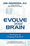 Evolve Your Brain: The Science of Changing Your