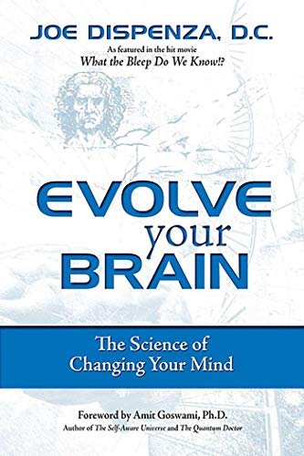 Evolve Your Brain: The Science of Changing Your Mind (Best Part Of Me Writing Template)