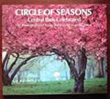 img - for Circle of Seasons: Central Park Celebrated book / textbook / text book