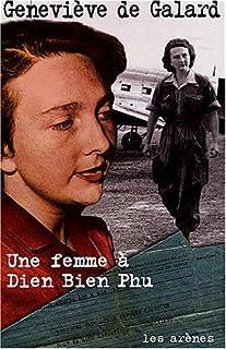 Une femme à Dien Bien Phu