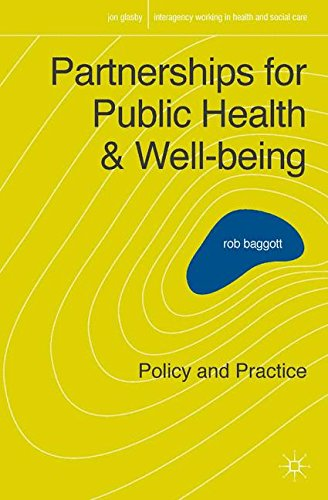 Partnerships for Public Health and Well-being: Policy and Practice (Interagency Working in Health and Social Care)