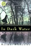 In Dark Water, Mermer Blakeslee, 034541778X