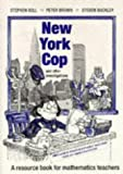 img - for New York Cop and Other Investigations: A Resource Book for Mathematics Teachers book / textbook / text book
