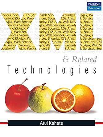 Xml and related technologies by atul kahate