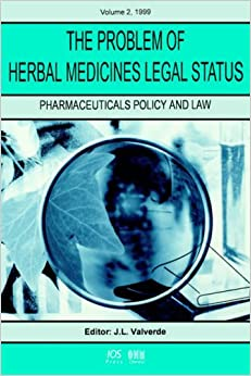 The Problem of Herbal Medicines Legal Status: 2 (Pharmaceuticals Policy and Law)