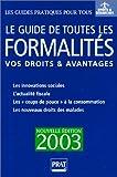 Le guide de toutes les formalités : Vos droits & avantages