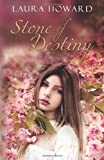 Stone of Destiny, Laura Howard, 0692207120