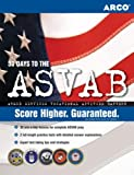 Master the ASVAB, Scott A. Ostrow and Arco Staff, 0768923212