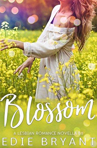 Blossom (A Lesbian Romance Novella)