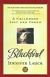 Blackbird: A Childhood Lost and Found (Angel)