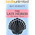 The Late Heiress: The Amberley Chronicles