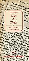 Traité des tropes , suivi de Traité des Figures (ou la rhétorique décryptée) par Jean Paulhan - Postface de Claude Mouchard par Marsais