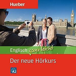 Englisch ganz leicht. Der neue Hörkurs Hörbuch