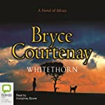 Whitethorn  | Bryce Courtenay