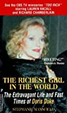 img - for By Stephanie Mansfield - The Richest Girl in the World: The Extravagant Life and Fast Time (1999-02-16) [Mass Market Paperback] book / textbook / text book