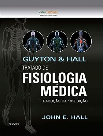 Amazon.com.br eBooks Kindle: Guyton E Hall Tratado De