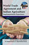 img - for World Trade Agreement and Indian Agriculture: Implementation Experience book / textbook / text book