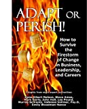 Adapt or Perish!, Stephen Amos, 0982764642