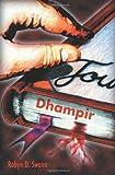 Dhampir, Robyn D. Swaim, 0595184294