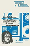A Flexible Efficient Computer System to Answer Human Questions : The DL*-Programming Language for Artificial Intelligence Applications, Comfort, John Craig, 376430779X