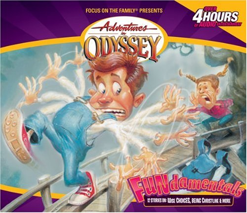 Fun-damentals: Puns, Parables and Perilous Predicaments (Adventures in Odyssey / Gold Audio Series, No. 4)