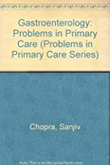 Gastroenterology: Problems in Primary Care (Problems in Primary Care Series) Paperback