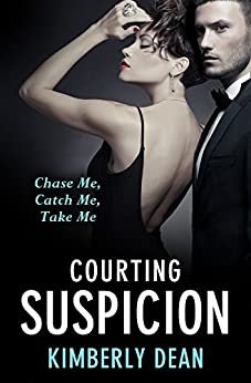Courting Suspicion by [Dean, Kimberly]