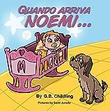 Quando arriva Noemi: Un Divertente Libro illustrato