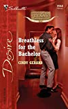Breathless For The Bachelor (Texas Cattlemans Club: The Stolen Baby)