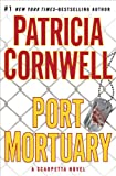 Image of Port Mortuary (Kay Scarpetta, No. 18)