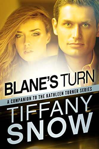 Blane's Turn (Kathleen Turner Book 6)