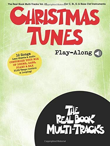(Christmas Tunes Play-Along: Real Book Multi-Tracks Volume 15 (The Real Book Multi-tracks))