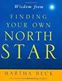 Wisdom from Finding Your Own North Star: Claiming the Life You Were Meant to Live (Mini Book)