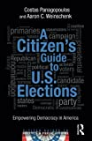 A Citizen's Guide to U. S. Elections